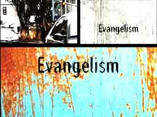 Evangelism: Here I Am Lord