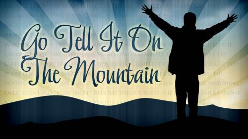 Church PowerPoint Template: Go Tell It On the Mountain with Lyrics - SermonCentral.com