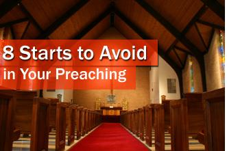 View article 8 Starts To Avoid In Your Preaching