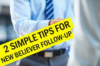 View article 2 Simple Tips For New Believer Follow-Up