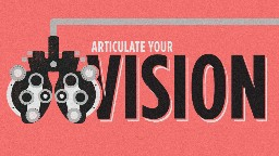 View article Pastors, Articulate Your Vision (Again)
