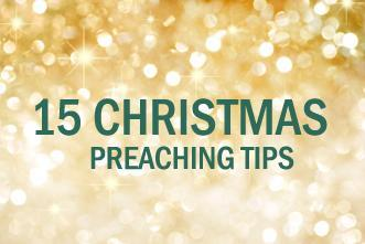 View article 15 Christmas Preaching Tips