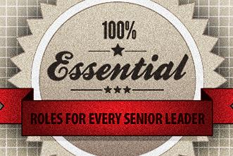 View article 6 Do-Or-Die Roles For Every Senior Leader