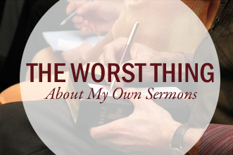View article Joe Mckeever: The Worst Thing About My Own Sermons