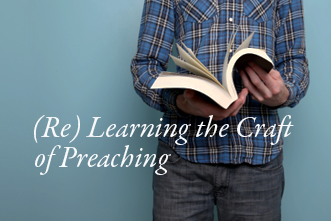 View article (Re)learning The Craft Of Preaching