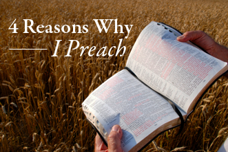View article 4 Reasons Why I Preach