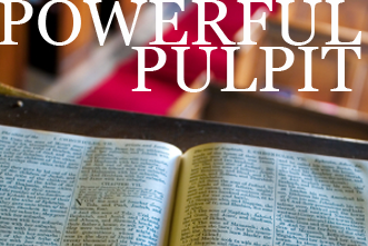 View article 7 Steps To Restoring A Powerful Pulpit