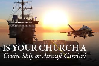 View article Is Your Church A Cruise Ship Or Aircraft Carrier? 10 Ways To Find Out