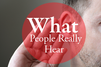 View article What Do People Really Hear When You Preach?