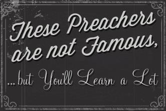 View article These Preachers Might Not Be Famous, But You'll Learn A Lot From Them
