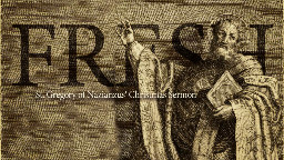 View article 1,700 Years Old And Still Fresh: St. Gregory Of Nazianzus' Christmas Sermon