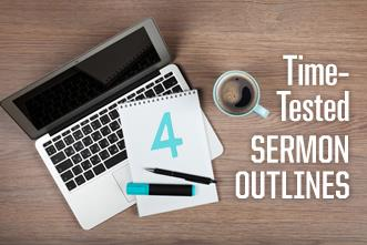 View article Four Time-Tested Ways To Outline Your Sermon