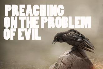 View article Norman Geisler On How To Preach On The Problem Of Evil