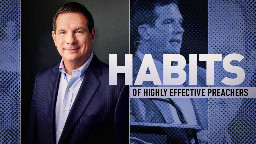 View article The Seven Habits Of Highly Effective Preachers