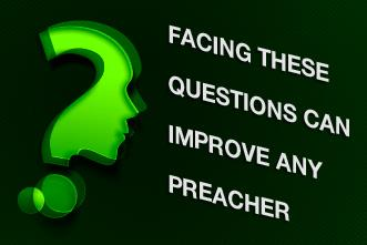 View article Facing These Questions Can Improve Any Preacher