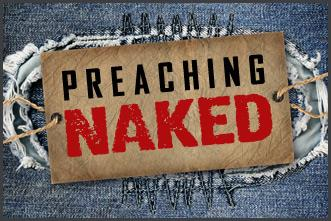 View article The Awesomeness Of Preaching Naked