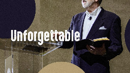 View article Make Your Sermon Unforgettable—three Keys