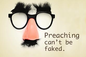 View article Sincerity In Preaching Can't Be Faked: Do You Have It?
