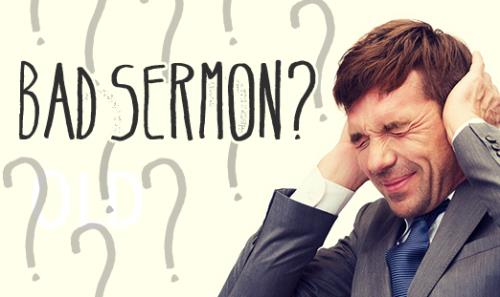 View article What If I Preach A Bad Sermon?