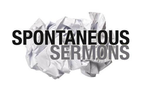 View article The Little-Known Secret About Spontaneous Sermons
