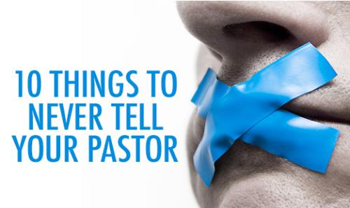 View article 10 Things We Should Never Tell A Preacher