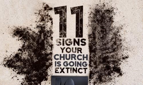 View article 11 Signs Your Church Is Going Extinct