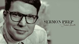View article Judah Smith Shares His 7-Step Outline For Sermon Prep