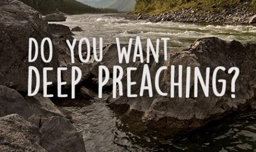 "View article What To Do When People Want ""Deep Preaching"""