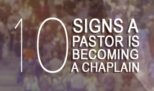 View article Thom Rainer: Ten Signs A Pastor Is Becoming A Chaplain