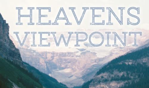 View article Change Lives By Preaching From Heaven's Viewpoint