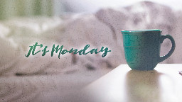 View article 4 Remedies To Sooth A Monday Morning