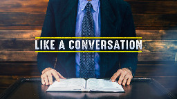 View article How To Preach Like You're Having A Conversation