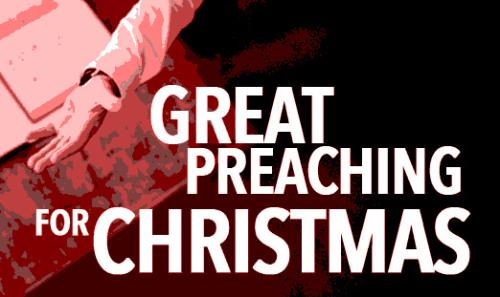 View article One Preacher's Guide To Great Preaching Through The Christmas Season