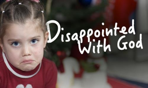 View article Disappointed With God -- At Christmastime!