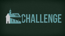 View article Challenge Your Church--And Yourself!
