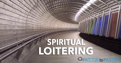 View article Spiritual Loitering