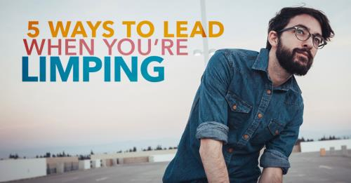 View article 5 Ways To Lead When You're Limping