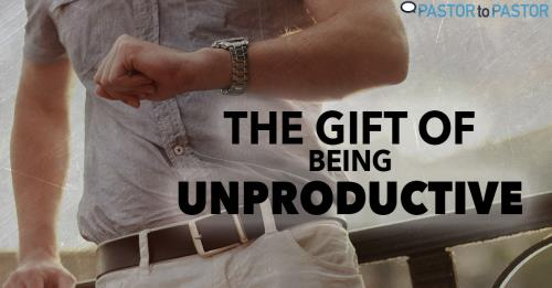 View article The Gift Of Being Unproductive