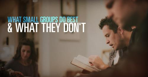 View article What Small Groups Do Best...and What They Don't