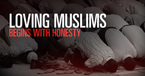 View article Loving Muslims Begins With Honesty