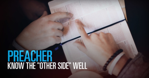 "View article Preacher: Know The ""Other Side"" Well"