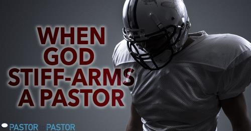 View article When God Stiff-Arms A Pastor