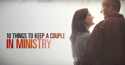 View article What Are 10 Things That Might Help A Pastor And His Wife Stay Married And In Ministry?