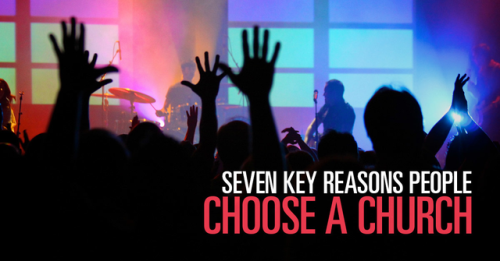 View article Seven Key Reasons People Choose A Church