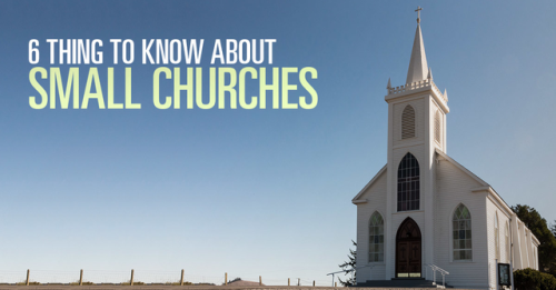 View article 6 Things Church Leaders Need To Know About Small Churches