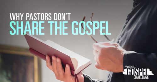 View article 7 Bad Reasons Pastors Don't Share The Gospel In Every Sermon