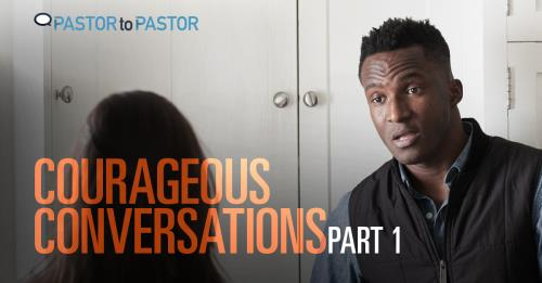 View article Courageous Conversations - Part 1