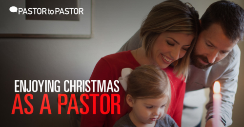 View article How To Enjoy Christmas As A Pastor