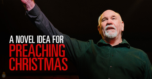 View article A Novel Idea For Preaching Christmas