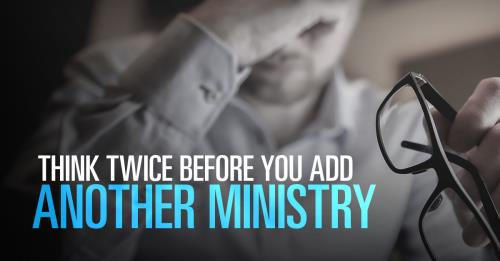 View article How To (Finally) Stop Giving In To The Pressure To Add More Ministries In Your Church